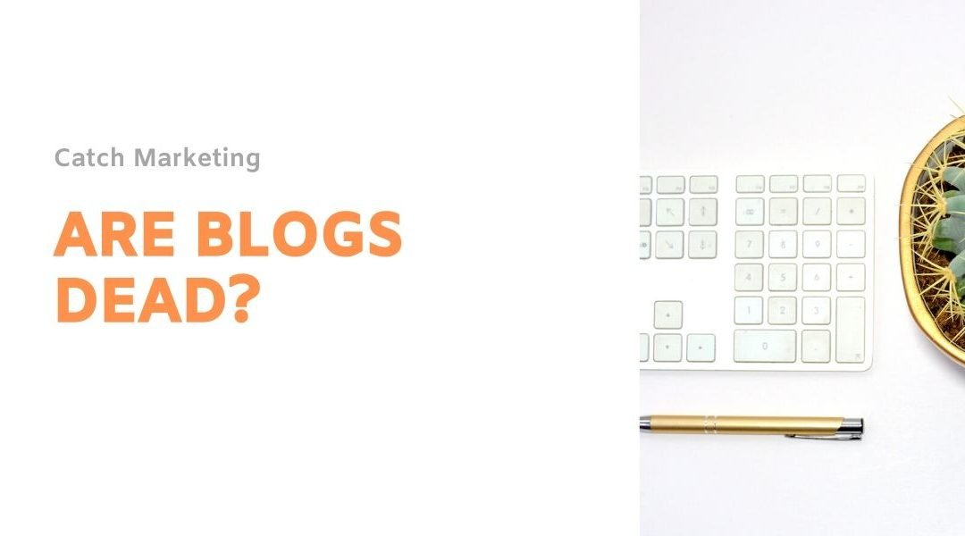 Are blogs dead?
