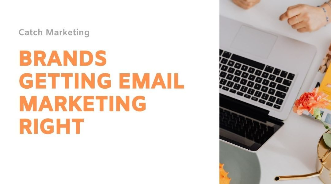5 brands who are doing amazing things with their email marketing during the lockdown