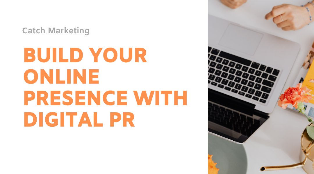 Digital PR and where it sits with content marketing