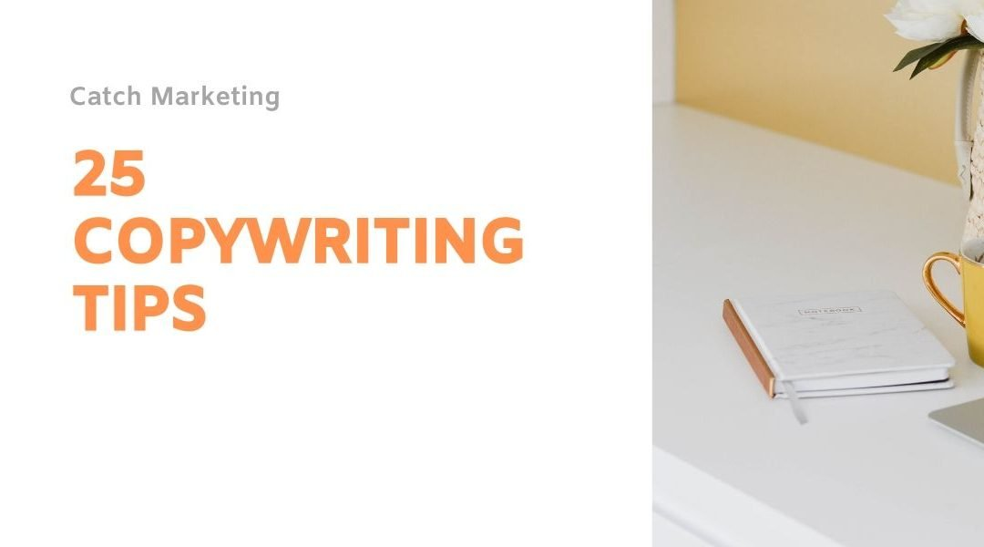 25 Copywriting Tips For Amazing Content
