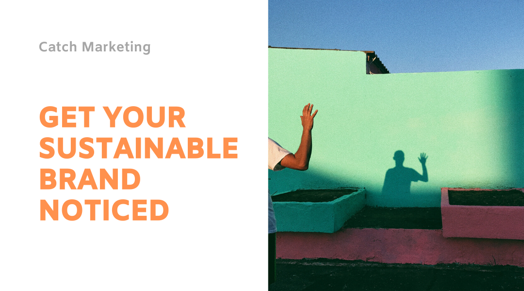 Promote your sustainable brand with content marketing